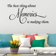 The Best thing About Memories is Making them ~ Wall sticker / decals